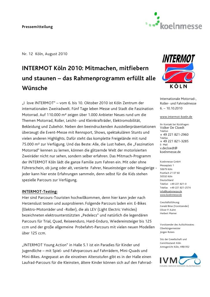 PressemitteilungNr. 12 Köln, August 2010INTERMOT Köln 2010: Mitmachen, mitfiebernund staunen – das Rahmenprogramm erfüllt ...