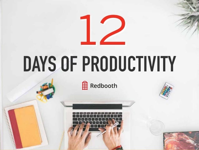 12 DAYS OF PRODUCTIVITY 12