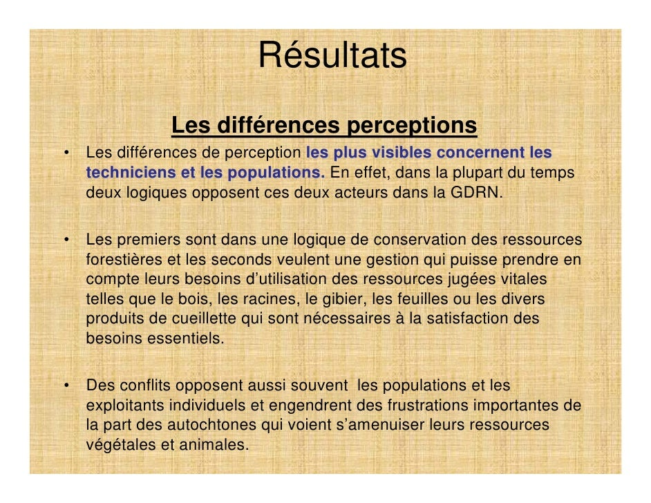 Résultats                Les différences perceptions •   Les différences de perception les plus visibles concernent les   ...