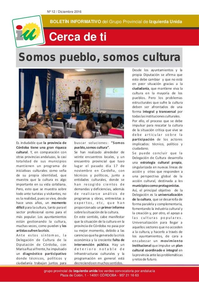 BOLETÍN INFORMATIVO Izquierda Unidadel Grupo Provincial de grupo provincial de los verdes convocatoria por andalucía Plaza...