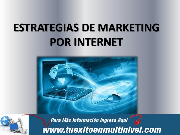 ESTRATEGIAS DE MARKETING      POR INTERNET
