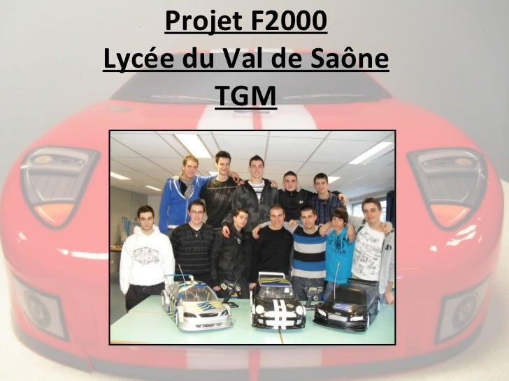 Projet F2000 Lycée du Val de Saône TGM