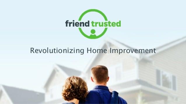 Revolutionizing Home Improvement