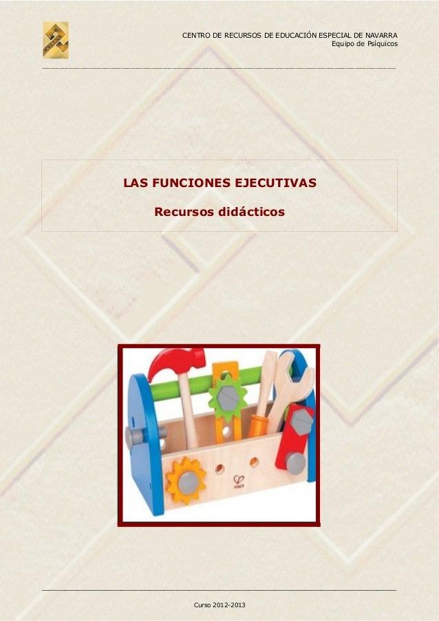 CENTRO DE RECURSOS DE EDUCACIÓN ESPECIAL DE NAVARRA Equipo de Psíquicos __________________________________________________...