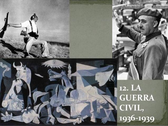 12. LA GUERRA CIVIL, 1936-1939