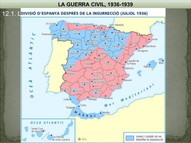 LA GUERRA CIVIL, 1936-1939  12.1. L'esclat de la Guerra Civil