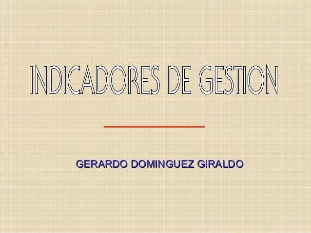 GERARDO DOMINGUEZ GIRALDOGERARDO DOMINGUEZ GIRALDO
