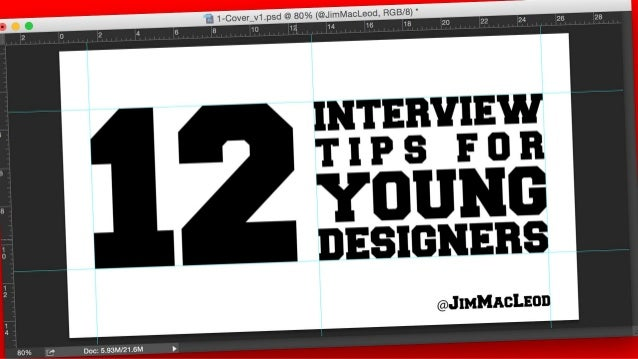 12 Interview Tips for Young Designers @JimMacLeod
