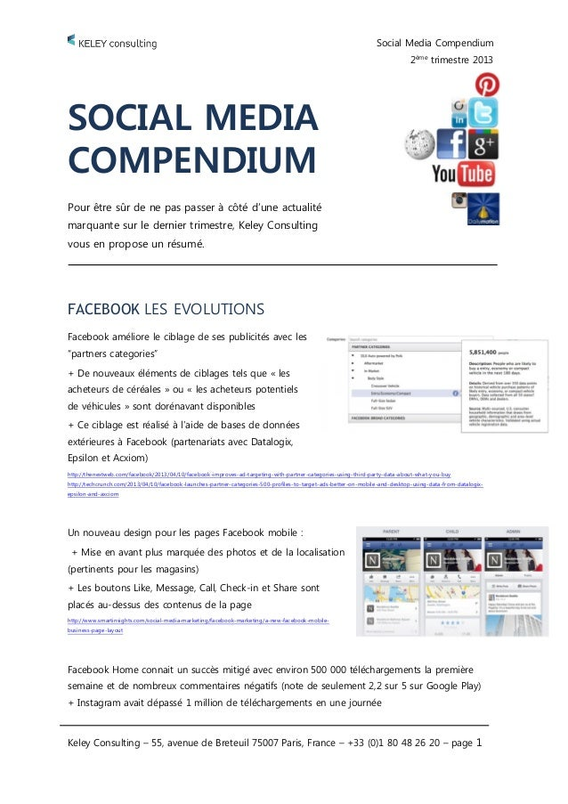 Social Media Compendium 2ème trimestre 2013 Keley Consulting – 55, avenue de Breteuil 75007 Paris, France – +33 (0)1 80 48...