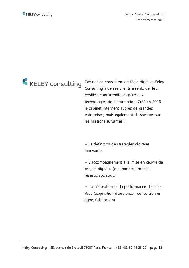 Keley consulting social media compendium 2 me trimestre 2013 - Cabinet conseil strategie digitale ...