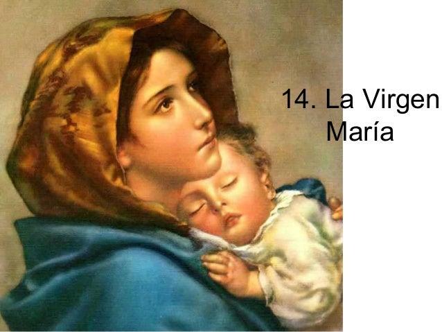 14. La VirgenMaría