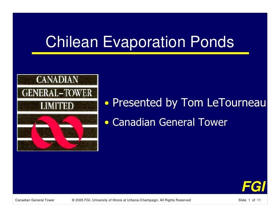 Chilean Evaporation Ponds                                                • Presented by Tom LeTourneau                    ...