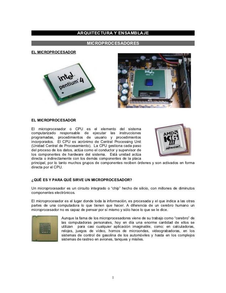 ARQUITECTURA Y ENSAMBLAJE                                 MICROPROCESADORESEL MICROPROCESADOREL MICROPROCESADOREl micropro...
