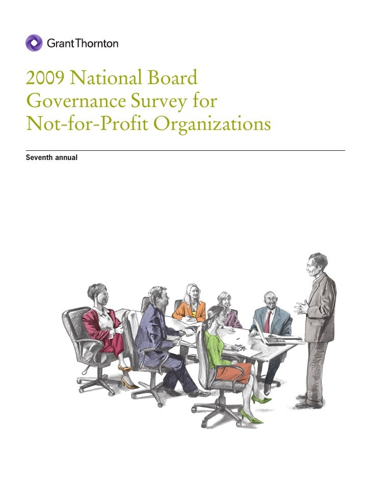 2009 National Board Governance Survey for Not-for-Profit Organizations Seventh annual