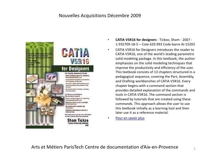 CATIA V5R16 for designers - Tickoo, Sham - 2007 - 1-932709-18-5 –Cote 629.993 Code-barre AI-15203<br />CATIA V5R16 for Des...
