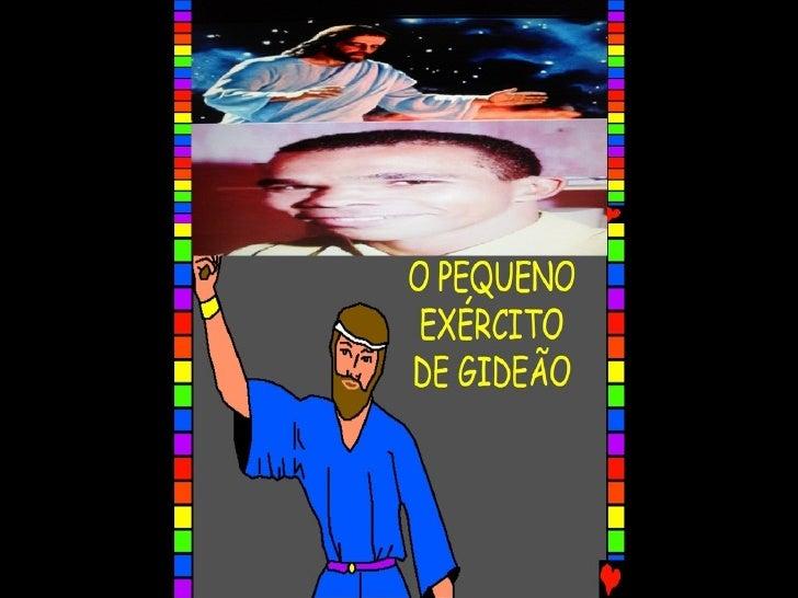 O PEQUENO EXÉRCITO DE GIDEÃO