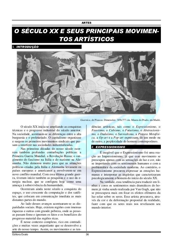 ARTES O SÉCULO XX E SEUS PRINCIPAIS MOVIMEN-            TOS ARTÍSTICOS1. INTRODUÇÃO                                       ...