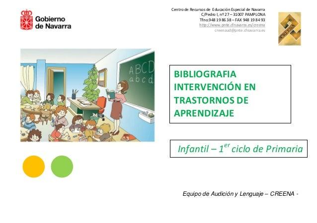 Centro de Recursos de Educación Especial de Navarra                     C/Pedro I, nº 27 – 31007 PAMPLONA                 ...