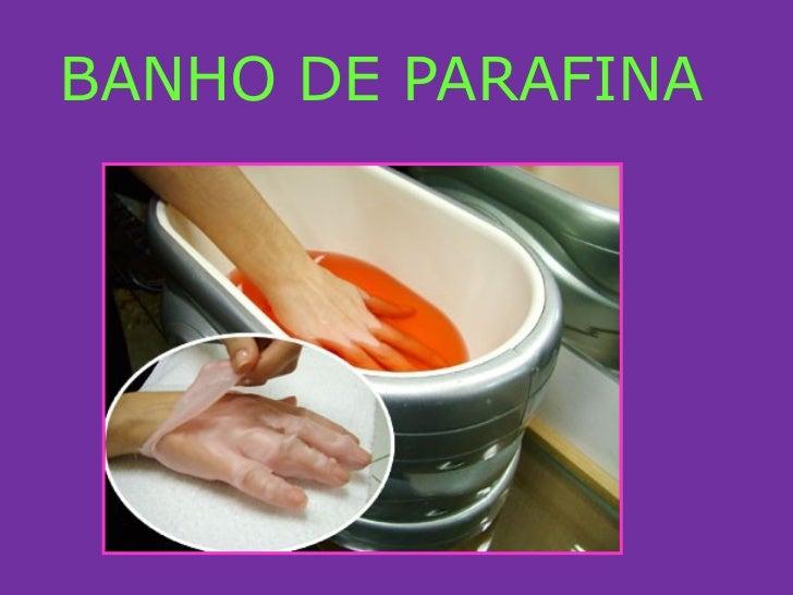 BANHO DE PARAFINA