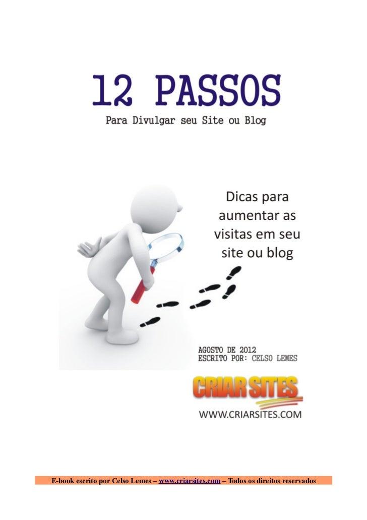 E-book escrito por Celso Lemes – www.criarsites.com – Todos os direitos reservados