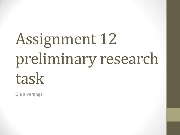 Assignment 12preliminary researchtaskGia alveranga
