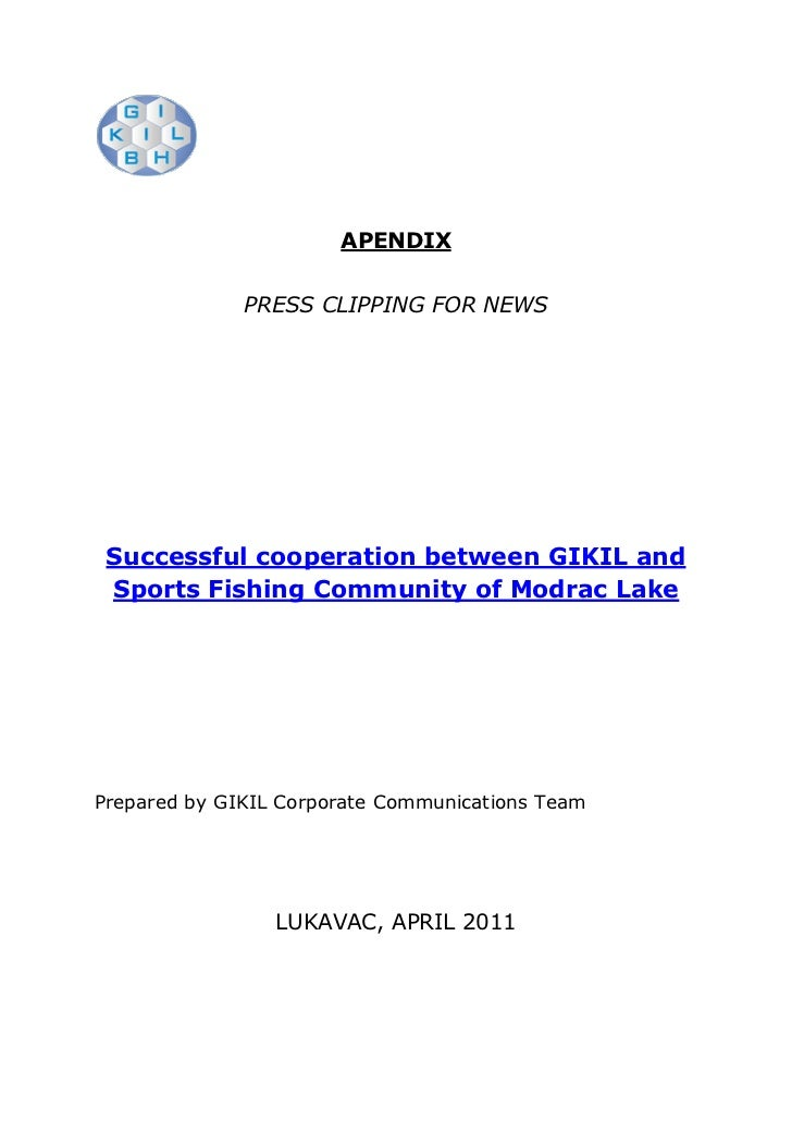 APENDIX              PRESS CLIPPING FOR NEWS Successful cooperation between GIKIL and Sports Fishing Community of Modrac L...