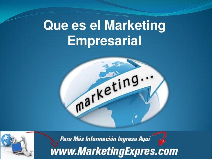 Que es el Marketing   Empresarial