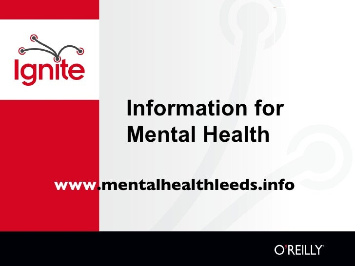 Information for Mental Health www .mentalhealthleeds.info