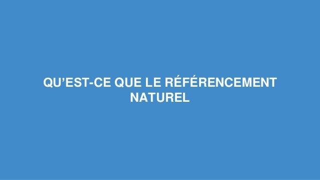 QU'EST-CE QUE LE RÉFÉRENCEMENT  NATUREL