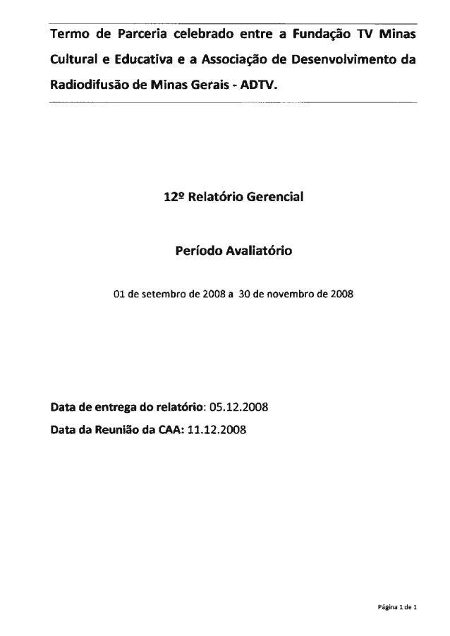 Termo de Parceria celebrado entre a F-Landagào 1V iviììnas Culiural e Educativa e a Associagào càe Desenxrolvimenîo da  Ra...