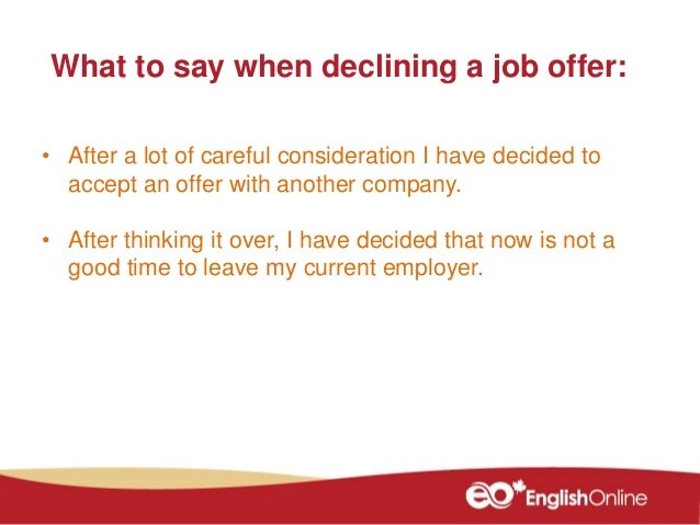 rejecting a job offer after accepting it