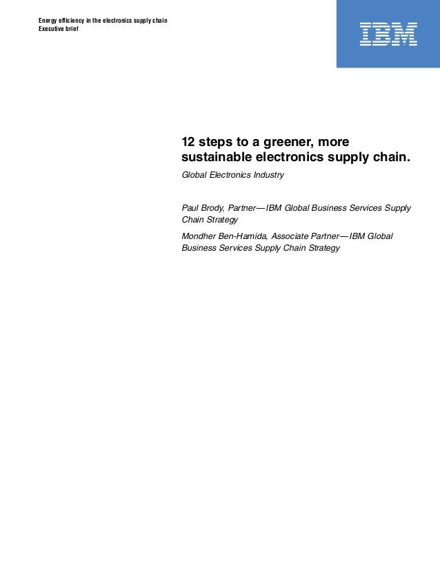 Energy efficiency in the electronics supply chain Executive brief 12 steps to a greener, more sustainable electronics supp...