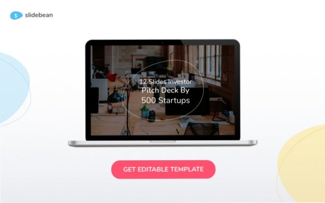 How to create a Pitch Deck - Investor Deck Template by 500 Startups