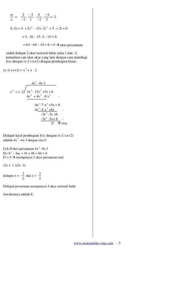 m          2 −2 4 −4       =          , ,   ,  = -2     n          −1 1 − 2 2     f(-2) = 4 . (-2) 4 - 15.(-2) 2 + 5 . (-2...