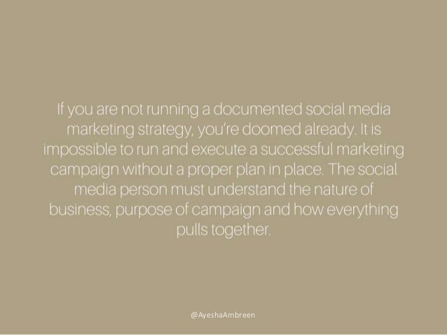 If you are not running a documented social media marketing strategy, you're doomed already. It is impossible to run and ex...