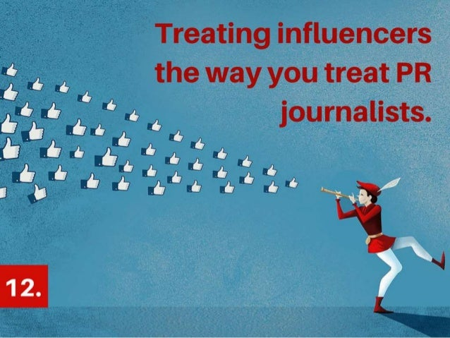 Treating influencers the way you treat PR Journalists. @AyeshaAmbreen
