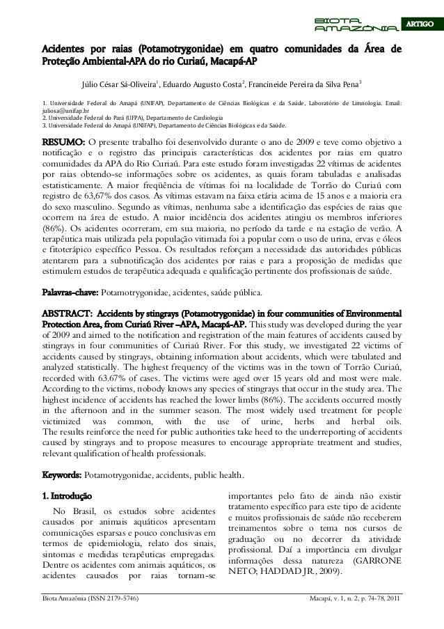 Biota Amazônia (ISSN 2179-5746) Macapá, v. 1, n. 2, p. 74-78, 2011 BIOTA AMAZÔNIA ARTIGO Acidentes por raias (Potamotrygon...