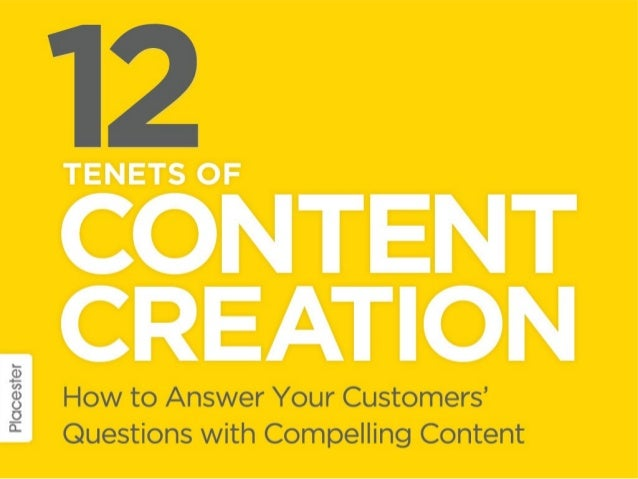 12 Tenets of Content Creation