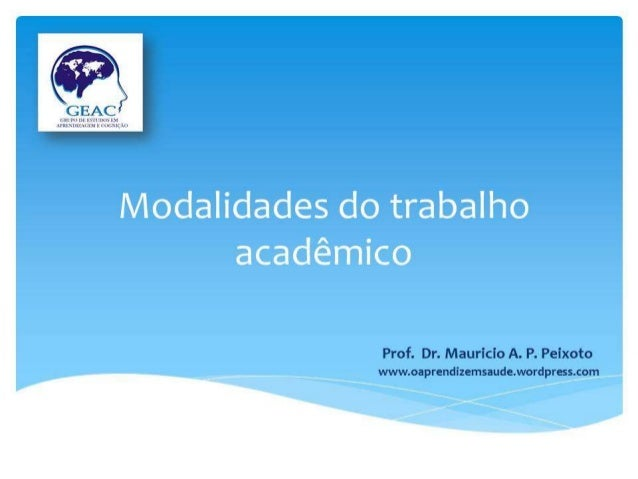 "Modalidades do trabalho acadêmico  ; mini 31s ¡Uhlllñ ? Ío f.  v'- ~'""-_D: (o| 'n  '. 'I'›'! 'Ur': -'I= |gliàluvrklqnobmug..."