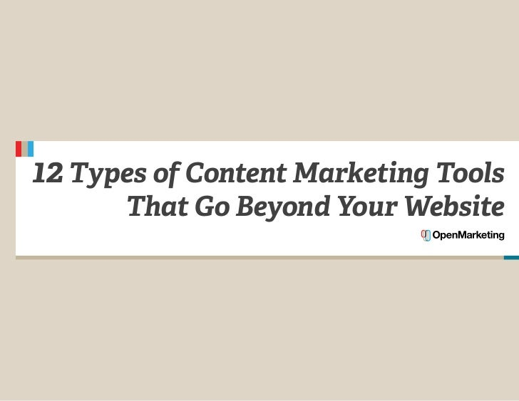 12 Types of Content Marketing Tools      That Go Beyond Your Website