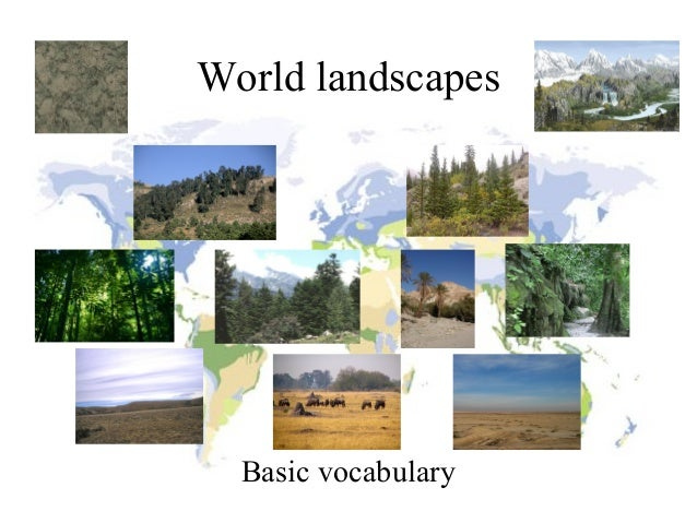 World landscapes  Basic vocabulary