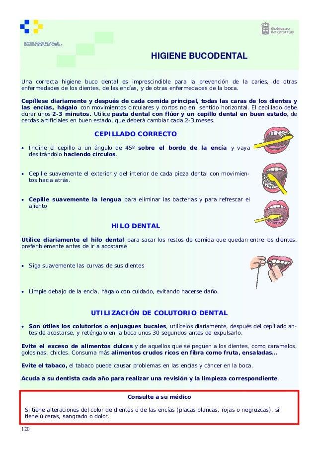 4734c2a06 SERVICIO CANARIO DE LA SALUD DIRECCION GENERAL DE FARMACIA Una correcta  higiene buco dental es imprescindible