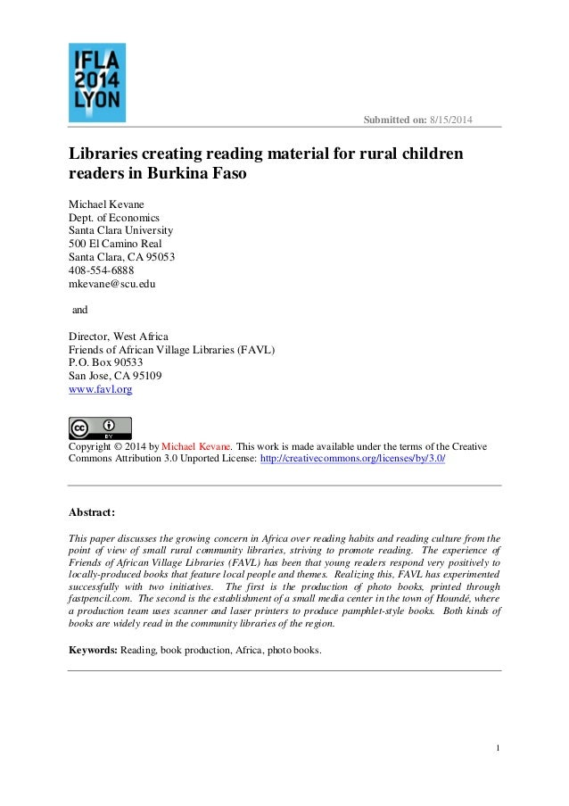 Submitted on: 8/15/2014 1 Libraries creating reading material for rural children readers in Burkina Faso Michael Kevane De...