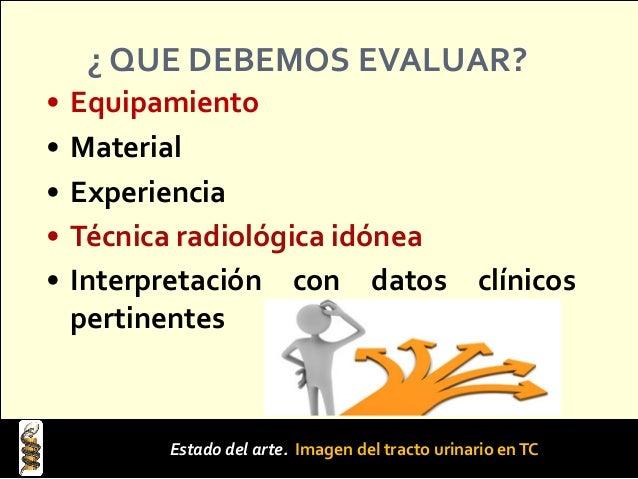 Ventajas de laTC: Es operador- (in)dependiente lo que resulta en una elevada capacidad diagnóstica, Permite precisar la ex...