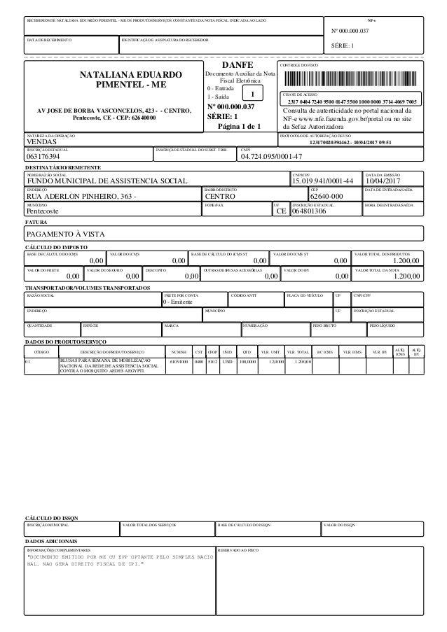 DATA DE RECEBIMENTO IDENTIFICAÇÃO E ASSINATURA DO RECEBEDOR NF-e Nº 000.000.037 SÉRIE: 1 RECEBEMOS DE NATALIANA EDUARDO PI...