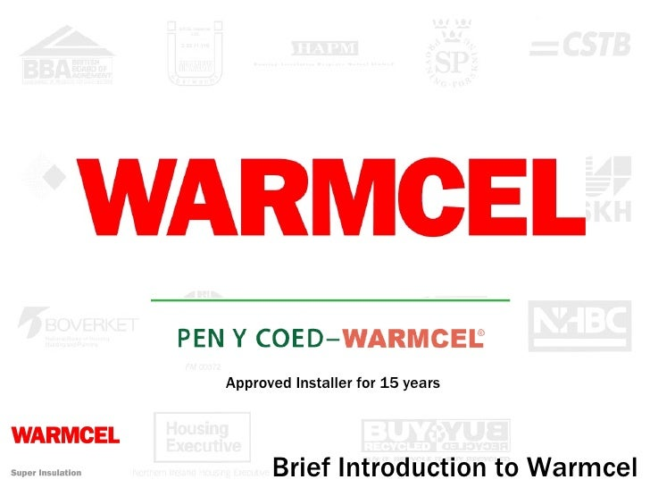 Brief Introduction to Warmcel Approved Installer for 15 years