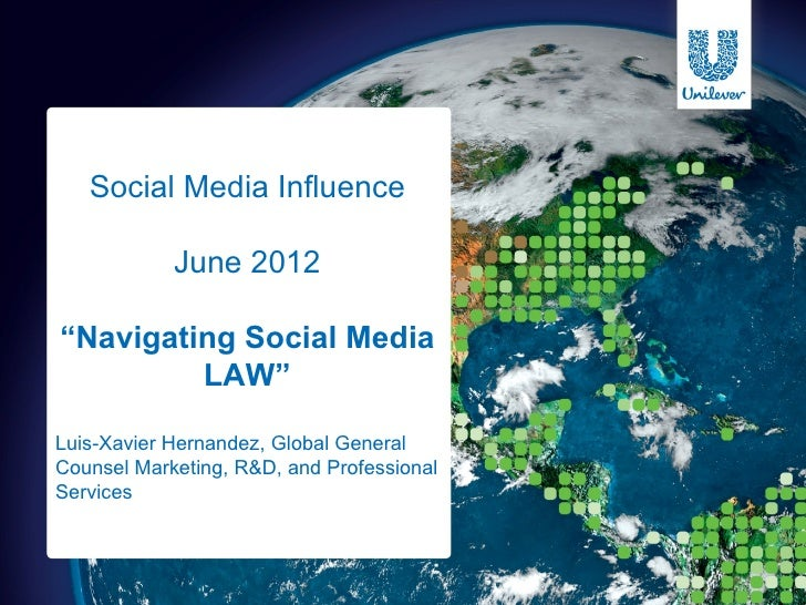 "Social Media Influence            June 2012""Navigating Social Media         LAW""Luis-Xavier Hernandez, Global GeneralCouns..."