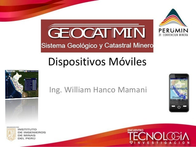 Dispositivos Móviles  Ing. William Hanco Mamani