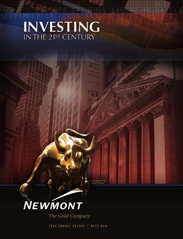 """© """"Charging Bull"""" by:                       Arturo Di Modica     2005 ANNUAL REPORT   NYSE:NEM"""