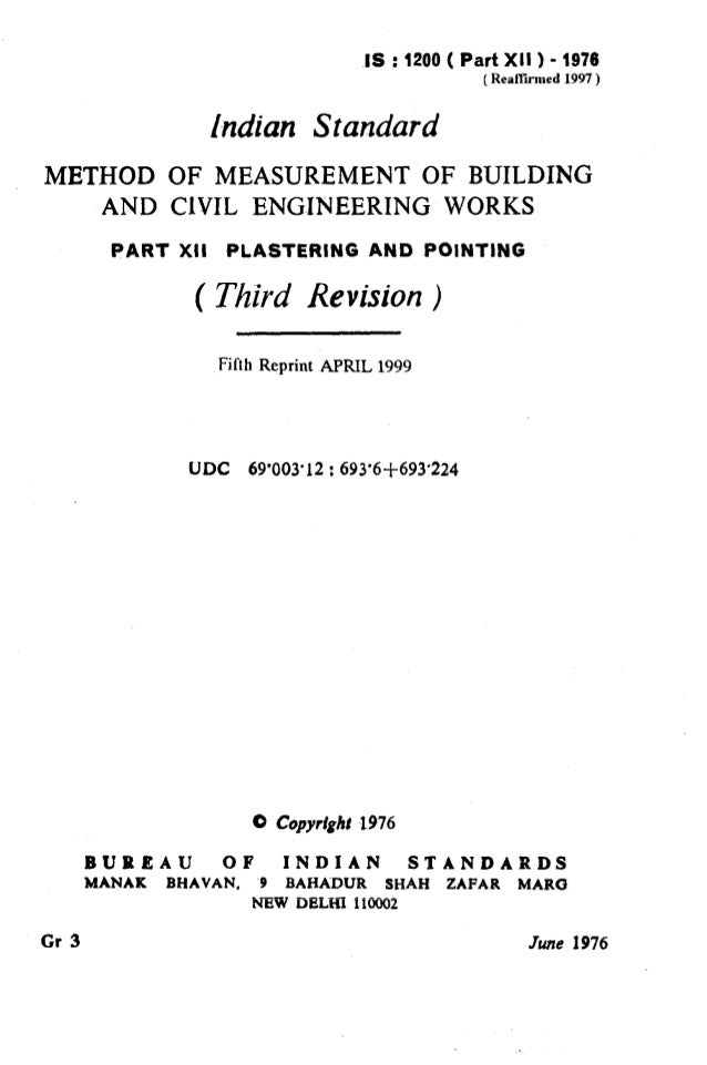 IS : 1200 ( Part XII ) - 1976 (Realkued 1997 ) Indian Standard r METHOD OF MEASUREMENT OF BUILDING AND ClVIL ENGINEERING W...